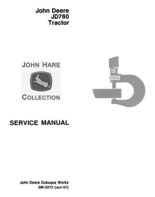 SM2075 - John Deere JD760 Tractor Technical Service Manual - 18866