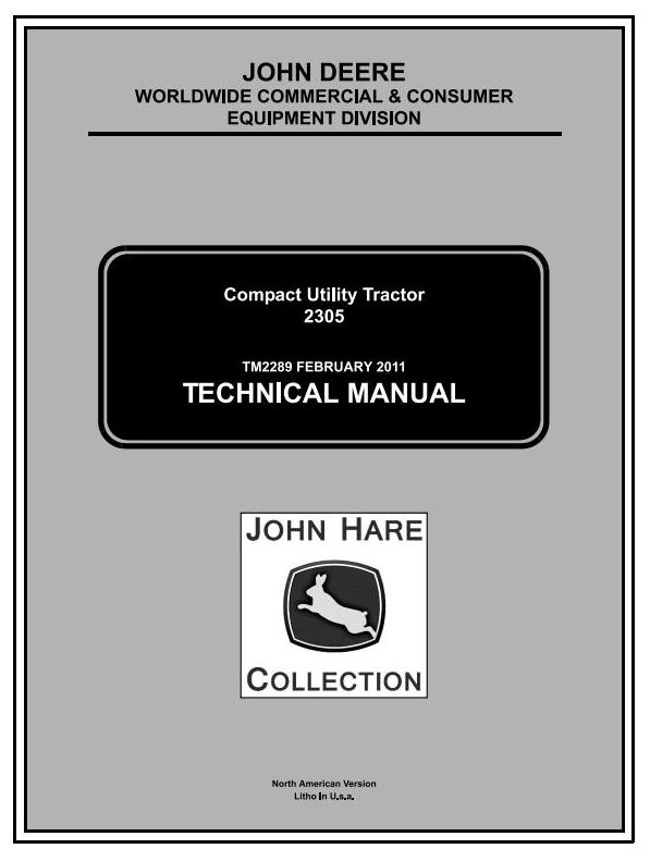 TM2289 - John Deere 2305 Compact Utility Tractors (SN. 120001-) Technical Service Manual - 18466