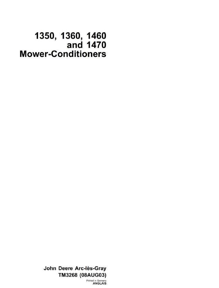 TM3268 - John Deere Mower-Conditioners Models 1350, 1360, 1460, 1470 Technical Service Manual - 18225