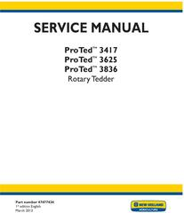 New Holland ProTed 3417, 3625, 3836 Rotary Tedder Service Manual