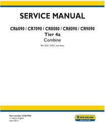 New Holland CR6090, CR7090, CR8080, CR8090, CR9090 Tier4A Combine Complete Service Manual (USA)