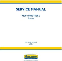 New Holland 7630, 8030 Tier 3 Tractors Service Manual