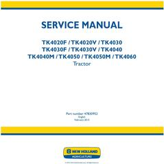New Holland TK4020 F/V, TK4030 / F/V, TK4040 /M, TK4050 /M, TK4060 Crawler Tractor Service Manual