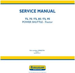 New Holland TL75E, TL85E, TL95E Power shuttle tractor Service Manual (Latin America)