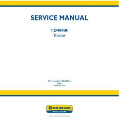 New Holland TD4040F Tractor Service Manual (North America)