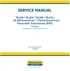 New Holland T8.320, T8.350, T8.380, T8.410 and SmartTrax, Tier 2 with PST Tractor Service Manual
