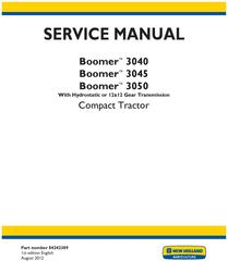 New Holland Boomer 3040, 3045, 3050 Compact Tractor (Hydrostatic or 2x12 Gear Trans.) Service Manual