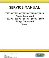 New Holland T6030, T6050, T6070, T6080, T6090 Power Command, Range Command Service Manual