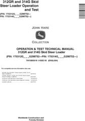 John Deere 312GR and 314G Skid Steer Loader Operation & Test Technical Service Manual (TM13855X19)